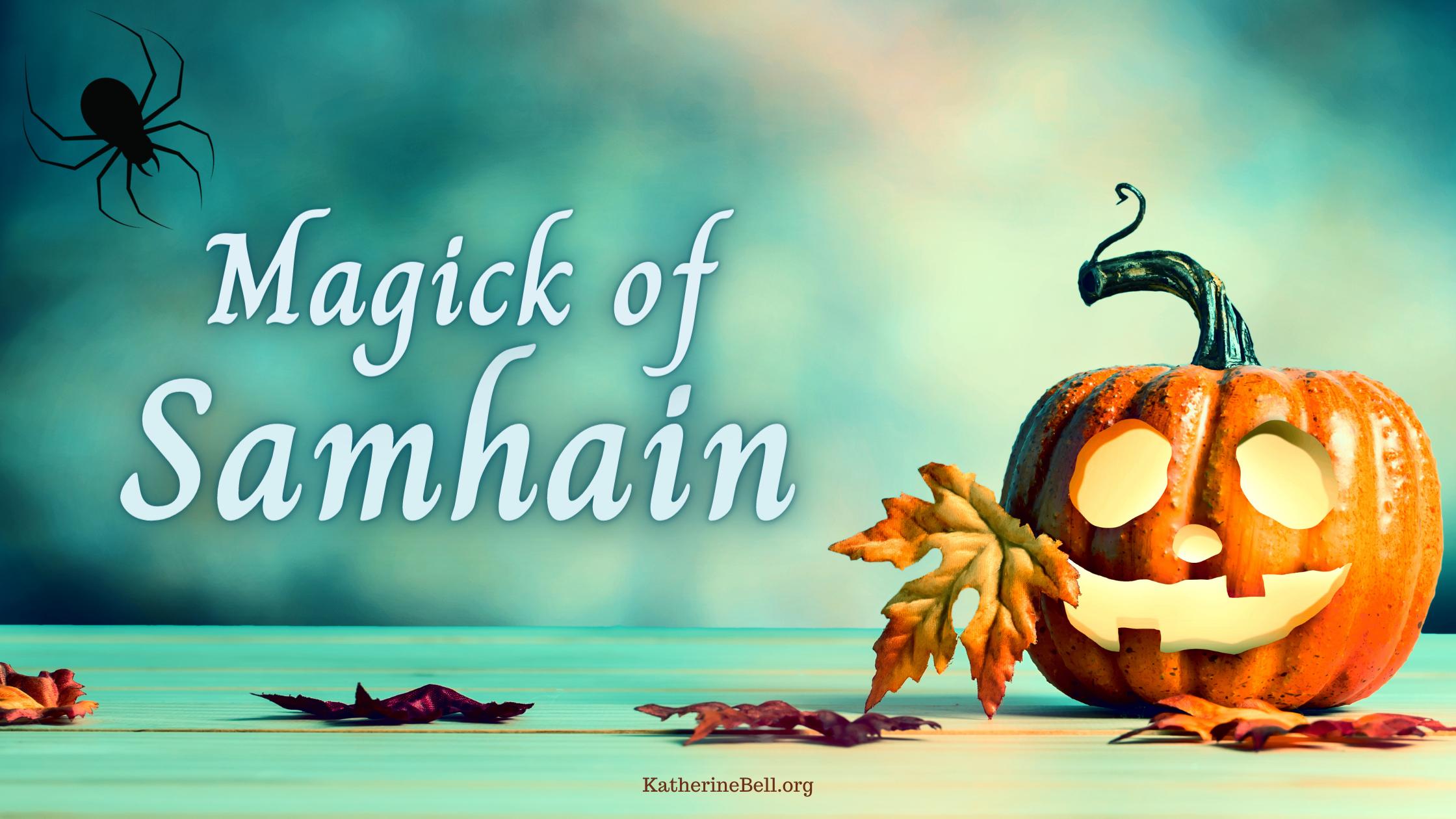 Magick of Samhain